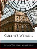 Goethe's Werke, Volumes 9-10, Silas White, 1142351939