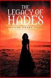 The Legacy of Hades, Rhonda Boles, 1469151936