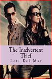 The Inadvertent Thief, Leti Del Mar, 1481931938