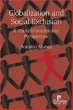 Globalization and Social Exclusion : A Transformationalist Perspective, Munck, Ronaldo, 1565491939