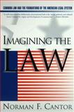 Imagining the Law, Cantor, Norman F., 0060171944