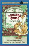 Gumshoe Goose, Private Eye, Mary Deball Kwitz, 0140361944