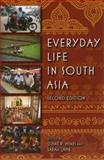 Everyday Life in South Asia, , 0253221943