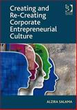 Corporate Entrepreneurial Culture : Continuing Innovation in the Existing Corporation, Salama, Alzira, 0566091941