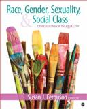 Race, Gender, Sexuality, and Social Class : Dimensions of Inequality, , 1412991943