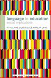 Language in Education : Social Implications, Silver, Rita Elaine and Lwin, Soe Marlar, 144115194X