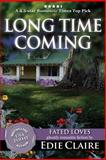 Long Time Coming, Edie Claire, 1499501943