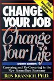 Change Your Job, Change Your Life, Ronald L. Krannich, 157023194X