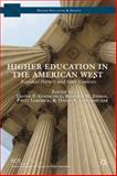Higher Education in the American West : Regional History and State Contexts, , 1137381949