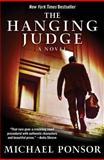 The Hanging Judge, Michael Ponsor, 1480441945
