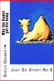 Why the Camel Got His Hump, Sheila Graber, 1493551949