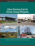 Urban Planning Tools for Climate Change Mitigation, Condon, Patrick, 1558441948
