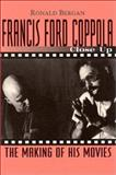Francis Ford Coppola: Close Up, Ronald Bergan, 1560251948