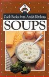 Soups, Phyllis Pellman Good and Rachel Thomas Pellman, 1561481947
