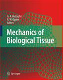 Mechanics of Biological Tissue, , 3540251944