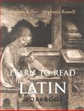 Learn to Read Latin, Keller, Andrew and Russell, Stephanie, 0300101945