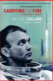 Carrying the Fire, Michael Collins, 0374531943