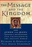 The Message and the Kingdom, Richard A. Horsley and Neil Asher Silberman, 0399141944