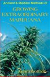 Growing Extraordinary Marijuana, Adam Gottlieb, 0914171941