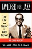 Taylored for Jazz, Lee, William, 0931761948
