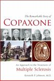 The Remarkable Story of Copaxone, Kenneth P. Johnson, 0982321945