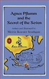Agnes Pflumm and the Secret of the Seven, Merrie Koester Southgate, 0984541942