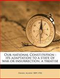 Our National Constitution, Daniel Agnew, 1149491949
