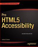 Pro HTML5 Accessibility, Joshue O Connor, 1430241942