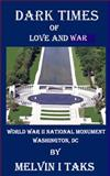 Dark Times of Love and War, Melvin Taks, 1482581949
