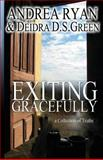 Exiting Gracefully, Deidra Green and Andrea Ryan, 1492171948