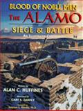 The Blood of Noble Men, Alan C. Huffines, 1571681949
