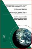 Essential Spaceflight Dynamics and Magnetospherics, Rauschenbakh, V. and Ovchinnikov, M. Y., 9048161940