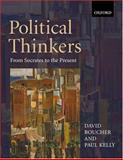 Political Thinkers : From Socrates to the Present, David Boucher, Paul Kelly, 0198781946