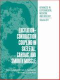 Excitation-Contraction Coupling in Skeletal, Cardiac, and Smooth Muscle, , 0306441942