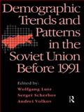 Demographic Trends and Patterns in the Soviet Union Before 1991, , 0415101948