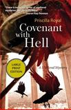 Covenant with Hell, Priscilla Royal, 1464201943