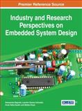 Industry and Research Perspectives on Embedded System Design, , 1466661941