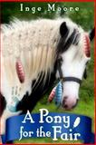 A Pony for the Fair, Inge Moore, 1493601946
