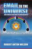 Email to the Universe, Robert Anton Wilson, 1561841943