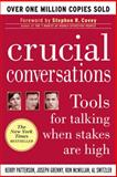 Crucial Conversations, Kerry Patterson and Joseph Grenny, 0071401946