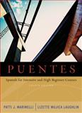 Puentes : Spanish for Intensive and High-Beginner Courses, Marinelli, Patti J. and Laughlin, Lizette Mujica, 1413011942