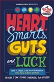 Heart, Smarts, Guts, and Luck, Anthony K. Tjan and Richard J. Harrington, 1422161943