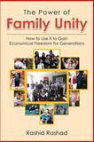 The Power of Family Unity, Rashid Rashad, 147976194X