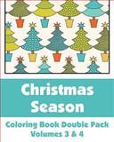 Christmas Season Coloring Book, Various, 1493761943
