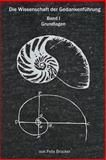 Die Wissenschaft der Gedankenführung, Felix Brocker, 1499181949