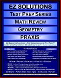 EZ Solutions - Test Prep Series - Math Review - Geometry - PRAXIS, Punit Raja SuryaChandra, 1605621943