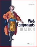 Web Components in Action, Buckett, Chris, 1617291943