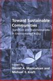Toward Sustainable Communities 9780262631945