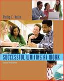 Successful Writing at Work : Concise Edition, Kolin, Philip C., 0495901946