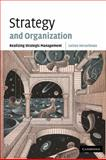 Strategy and Organization : Realizing Strategic Management, Heracleous, Loizos, 0521011949
